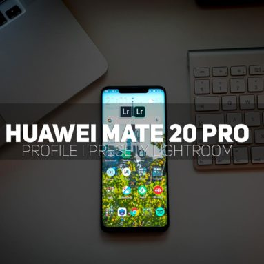 Huawei Mate 20 Pro lens profile presets Lightroom