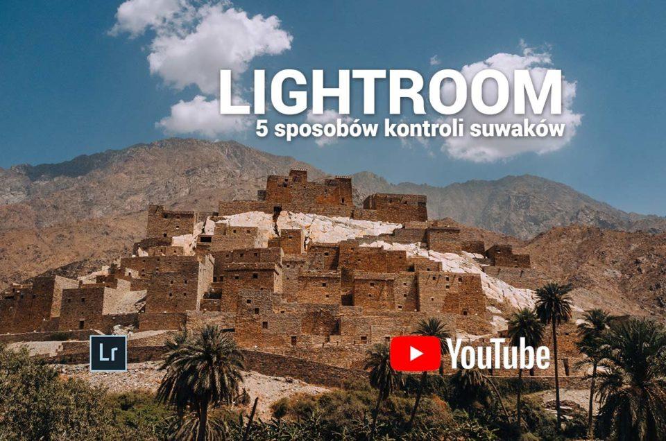 Lightroom 5 sposobów kontroli suwaków