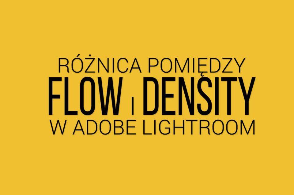 flow i density w adobe photoshop lightroom